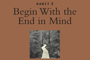 Second-habit-begin-end-in-mind1[2]
